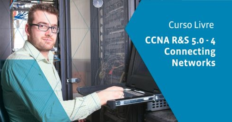 CCNA R&S 5.0 - 4 Connecting Networks